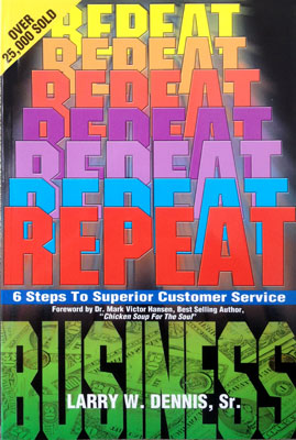 Repeat Business, by Larry W. Dennis